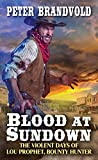 Blood at Sundown (Lou Prophet, Bounty Hunter Book 2)