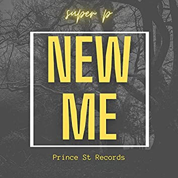 NEW ME (feat. SUPER P)