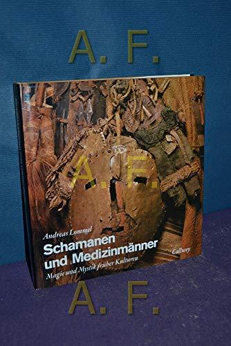 Schamanen und Medizinmänner - Magie und Mystik früher Kulturen