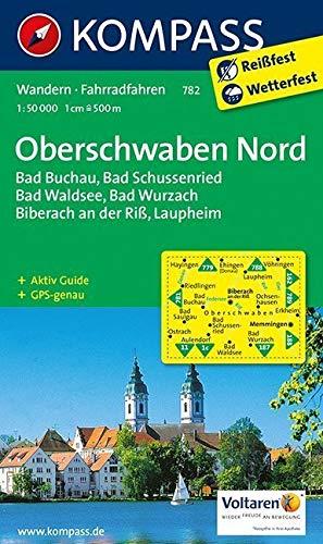 Oberschwaben Nord: Wanderkarte mit Aktiv Guide und Radwegen. GPS-genau. 1:50000: Bad Buchenau, Bad Schussenried, Bad Wurzach, Biberach an der Riß, ... GPS-genau (KOMPASS-Wanderkarten, Band 782)