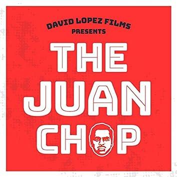 The Juan Chop