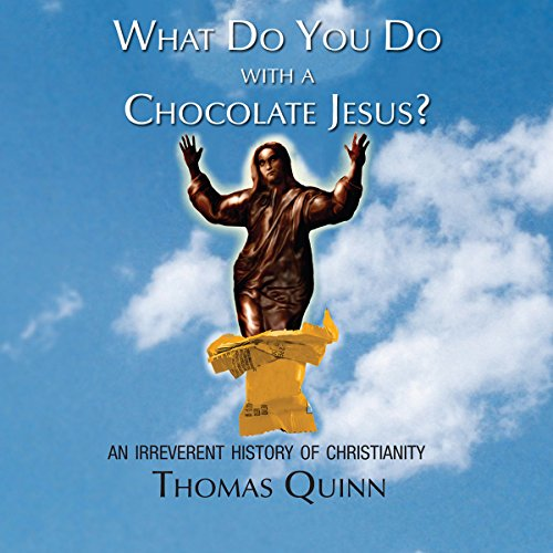 What Do You Do with a Chocolate Jesus? audiobook cover art