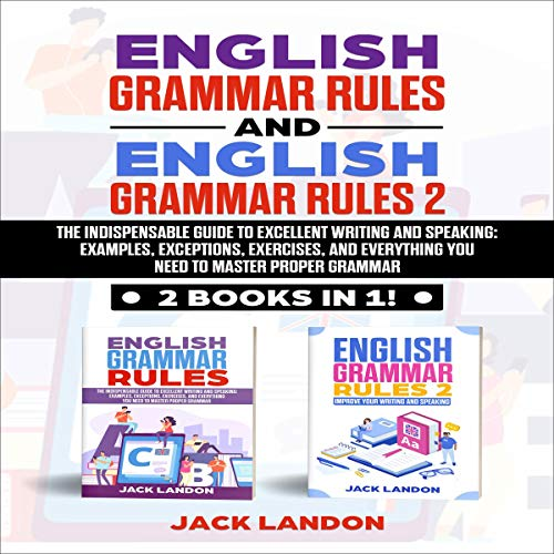『English Grammar Rules and English Grammar Rules 2: 2 Books in 1』のカバーアート
