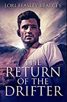 The Return of the Drifter: Premium Hardcover Edition