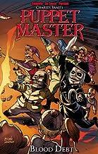 Puppet Master Volume 4: Blood Debt