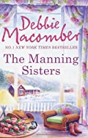 The Manning Sisters: The Cowboy's Lady / the Sheriff Takes a Wife