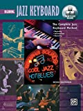 Complete Jazz Keyboard Method: Beginning Jazz Keyboard, Book, DVD & Online Video/Audio (Complete Method)