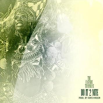Do It 2 Nite (feat. Idris Hassen)