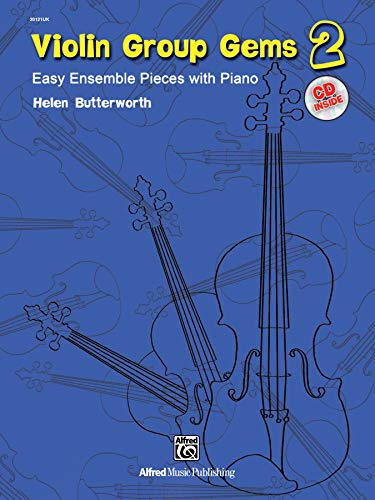 Gems for Violin Ensembles 2: Easy Ensemble Pieces with Piano (incl. CD)