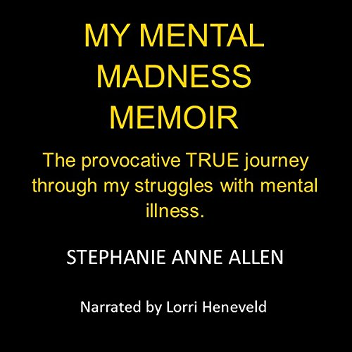 My Mental Madness Memoir audiobook cover art