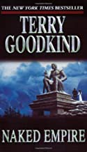 Naked Empire (Sword of Truth) by Terry Goodkind (2004-06-01)