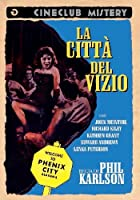 La Citta' Del Vizio [Italian Edition]