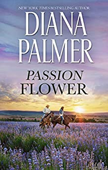 Passion Flower by [Diana Palmer]