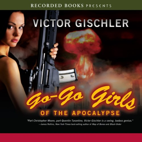 Go-Go Girls of the Apocalypse audiobook cover art