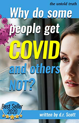 Why do some people get Covid and others not? (English Edition)