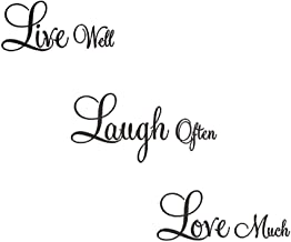 WOVTCP Vinyl Decal - Live Well - Laugh Often - Love Much - Wall Quote Decal Sticker Home Decor.