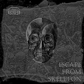 Escape From Skeleton