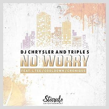 No Worry (feat. Cooldown, Dj Cronique, Ltee)