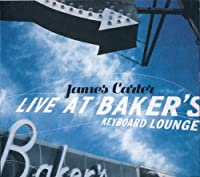 Live at Baker's Keyboard Lounge by JAMES CARTER (2014-03-26)