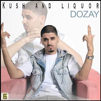 Kush & Liquor
