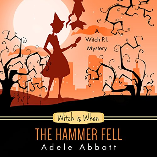 Witch Is When the Hammer Fell audiobook cover art
