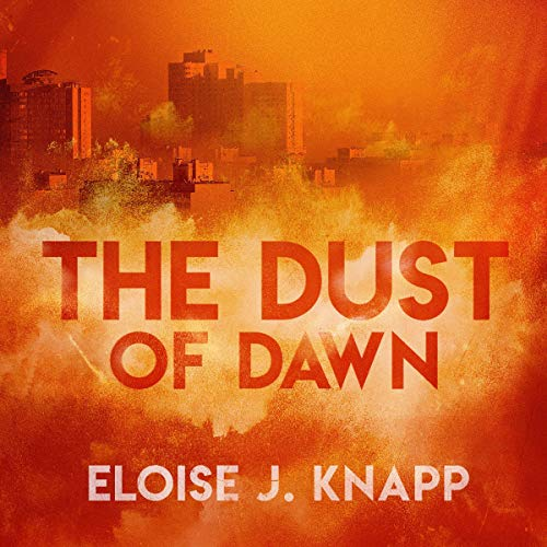 The Dust of Dawn audiobook cover art