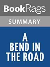 a bend in the road summary