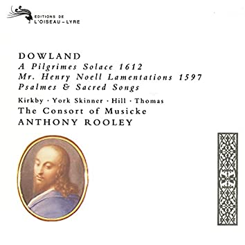 Dowland: A Pilgrim's Solace; Mr Henry Noell Lamentations; Psalmes