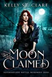 Moon Claimed: Supernatural Battle (Werewolf Dens Book 2)