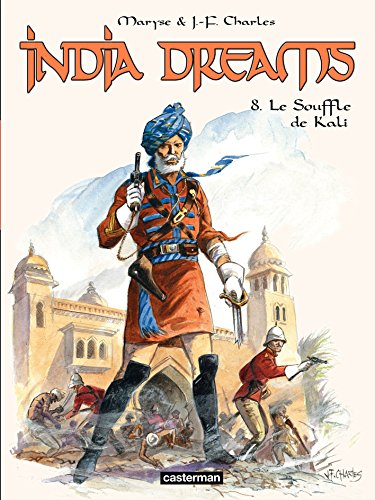 India Dreams (Tome 8) - Le souffle de Kali