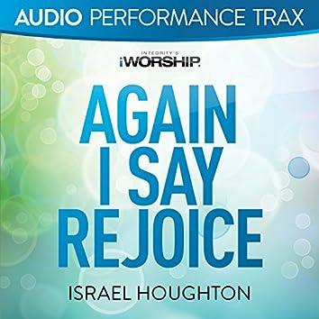 Again I Say Rejoice [Audio Performance Trax]