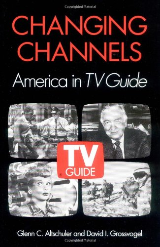 Changing Channels: America in TV Guide