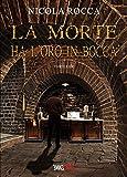 LA MORTE HA L'ORO IN BOCCA: (Commissario Walker Vol.1) Romanzo Thriller (Italian Edition)