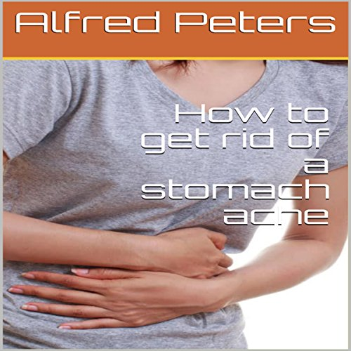 How to Get Rid of a Stomach Ache audiobook cover art