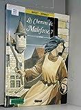 CHEMINS DE MALEFOSSE T07 LA VIERGE - Glénat BD - 06/10/1998