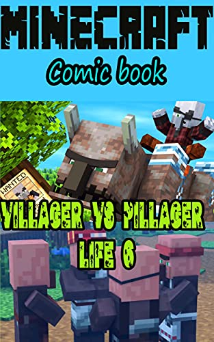 Minecraft comic book: Villager vs Pillager Life 6 (Minecraft Horror Book 1) (English Edition)