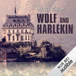 Wolf und Harlekin                   Autor:                                                                                                                                 Holger Thurm                               Sprecher:                                                                                                                                 Matthias Keller                      Spieldauer: 17 Std. und 33 Min.     188 Bewertungen     Gesamt 4,1