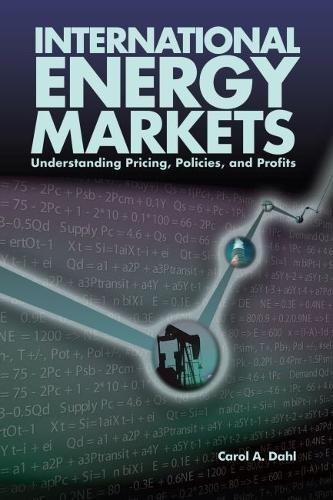 International Energy Markets: Understanding Pricing,...