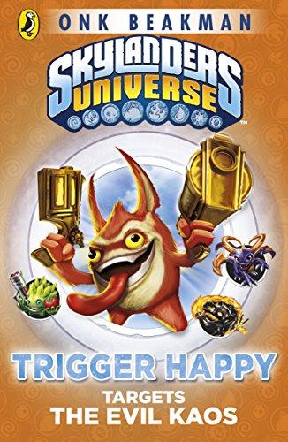 Skylanders Mask of Power: Trigger Happy Targets the Evil Kaos: Book 8 (English Edition)