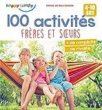100 activités frères et sœurs (Happy family) (French Edition)