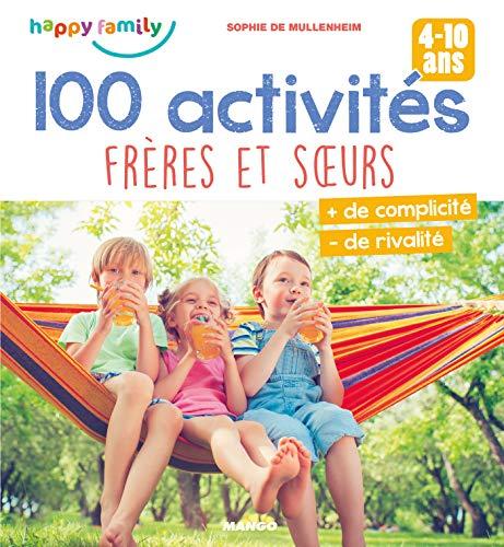 100 activités frères et sœurs (Happy family)
