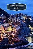 Diario de Viaje Italia: Diario de Viaje forrado   106 páginas, 15,24 cm x 22,86 cm   Para acompañarle durante su estancia
