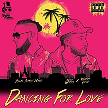 Dancing for Love (feat. Relic Saint Malo)