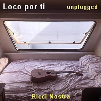 Loco por Ti (Unplugged) [En Vivo]