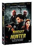 Night Hunter - Il Cacciatore Della Notte (DVD)