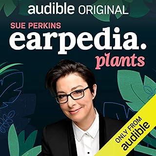 Sue Perkins Earpedia: Plants cover art