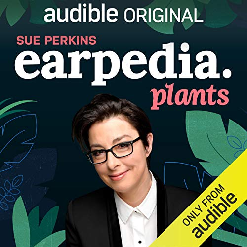 Sue Perkins Earpedia: Plants cover art