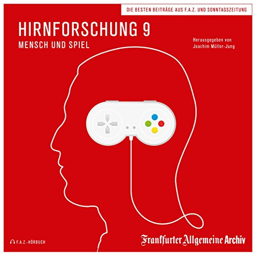 Hirnforschung 9 - Mensch und Spiel Titelbild