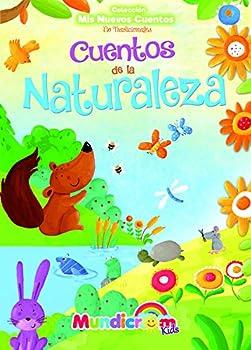 Hardcover Cuentos de la Naturaleza (Mis Nuevos Cuentos No Tradicionales) (Spanish Edition) [Spanish] Book