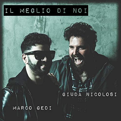 Giuda Nicolosi & Marco Gedi
